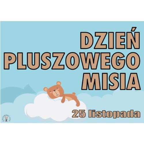 Plakat na Dzień Misia A4 i XXL 5 Dzień Pluszowego Misia Plakaty (Dzień Misia)
