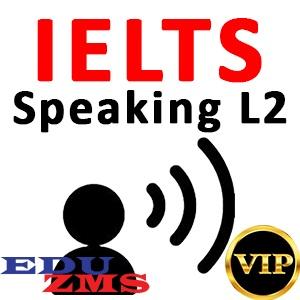 IELTS Speaking L2 VIP Gold