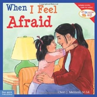 when-i-feel-afraid-by-cheri-meiners