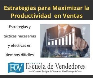 Estrategias para maximizar la productividad en ventas