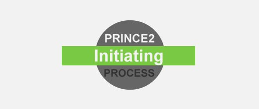 PRINCE2 Foundation Certification Notes 14: Initiating a Project Process