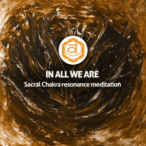 Sacral Chakra resonance meditation