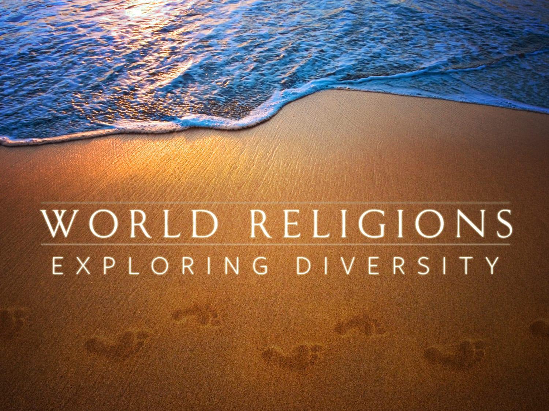 World Religions Exploring Diversity