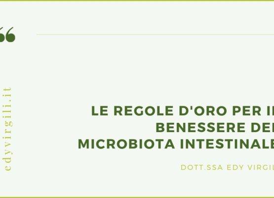 le-regole-d-oro-per-il-benessere-del-microbiota-intestinale-edy-virgili