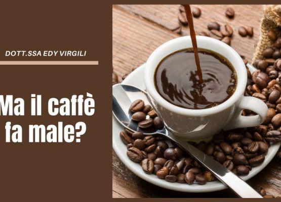 il-caffè-fa-male-dott-ssa-edy-virgili