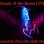 Beauty and the Beast LIVE – Performed by Pineville High Theatre