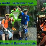 Episode 28: Dinner at Rainforest Cafe in Animal Kingdom – Walt Disney World – September 2016