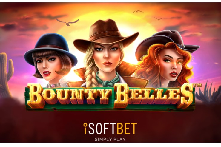 iSoftBet puts out wanted notice in Wild West adventure Bounty Belles
