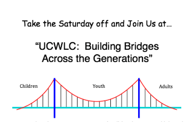CANCELLED: 'UCWLC:  Building Bridges Across the Generations'