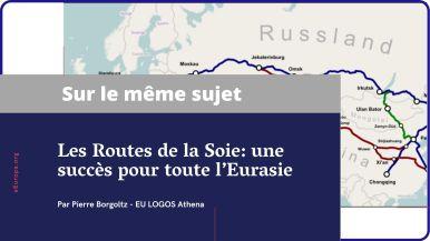 Les Routes de la Soie_ une succès pour toute l'Eurasie