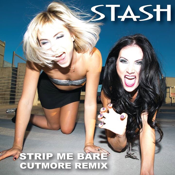STASH - Strip Me Bare Cutmore Remix
