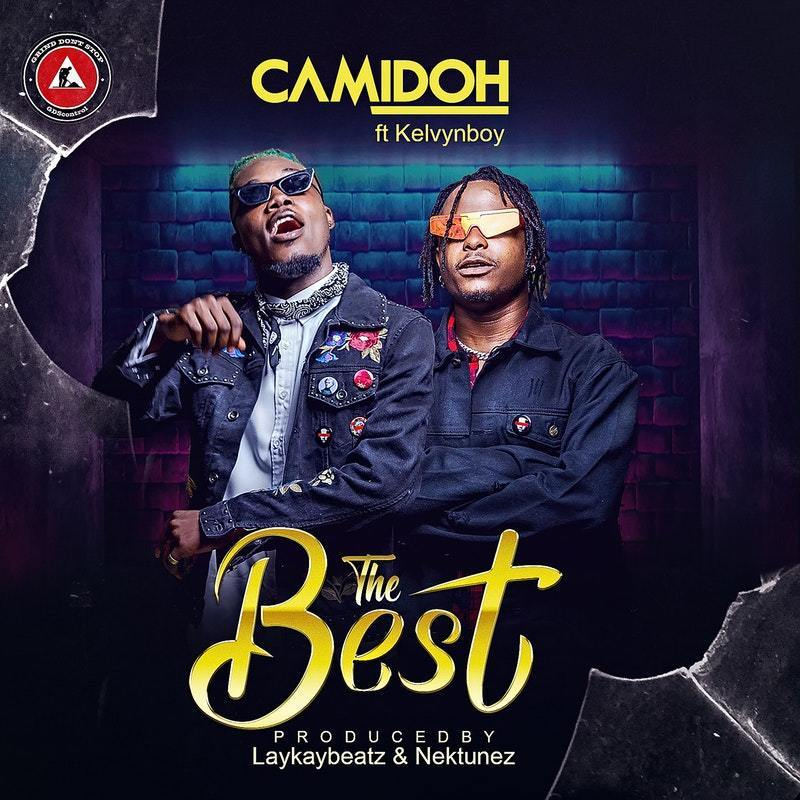 Camidoh Ft. KelvynBoy - The Best (Prod. LakayBeatz) Mp3 Audio Download