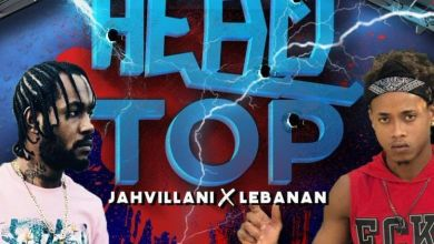 Jahvillani - Head Top Ft. Lebanan Mp3 Audio Download