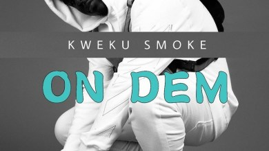 Kweku Smoke - On Dem Mp3 Audio Download