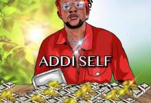 Addi Self - Where Di Money Mp3 Audio Download