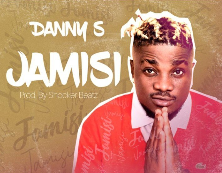 Danny S - Jamisi Mp3 Audio Download