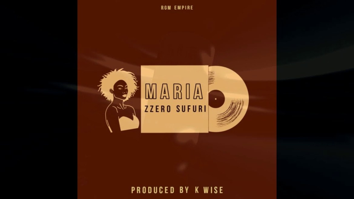 Zzero Sufuri - Maria Mp3 Audio Download