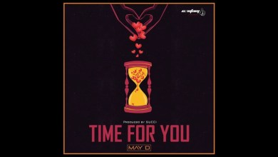 May D - Time For You Mp3 Audio Download