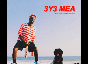 Nxwrth - 3y3 Mea Ft. Brudda Nay Mp3 Audio Download