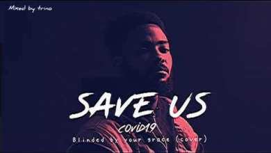 Eddie Khae - Save Us (Covid-19) Mp3 Audio Download