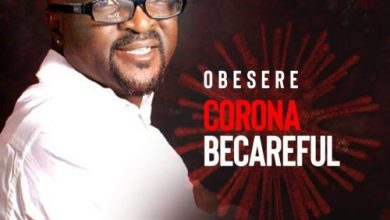 Obesere - Corona BeCareful Mp3 Audio Download