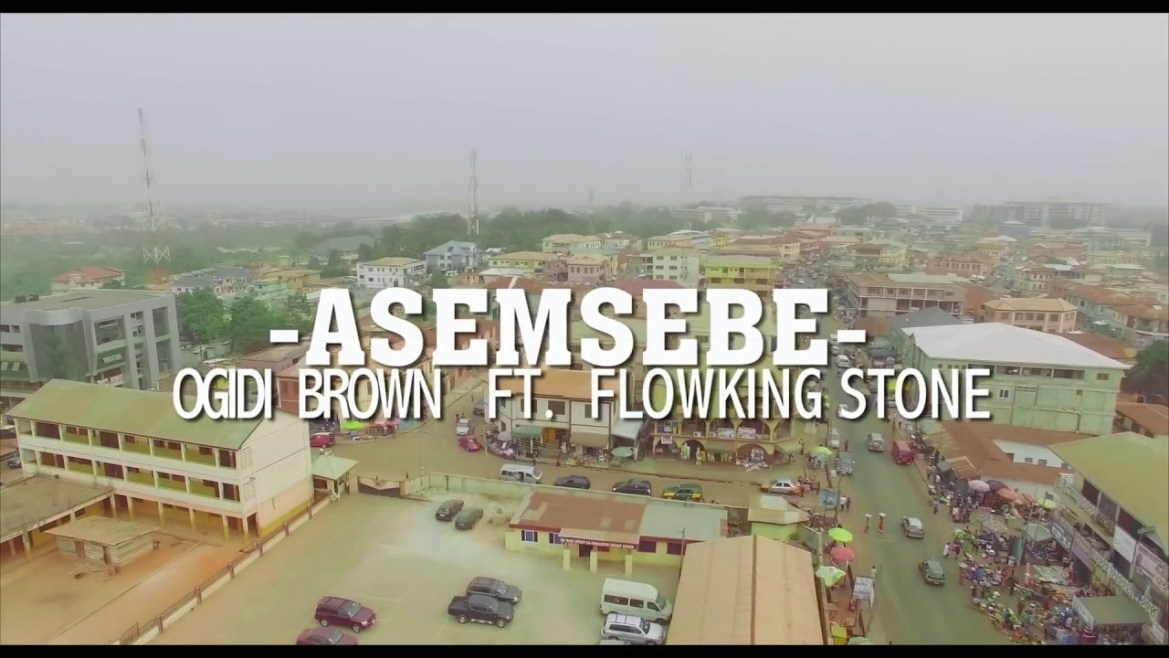 OgidiBrown - Asemsebe Ft. Flowking Stone (Audio + Video) Mp3 Mp4 Download