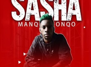 Manqonqo Sasha Mp3 Audio Download