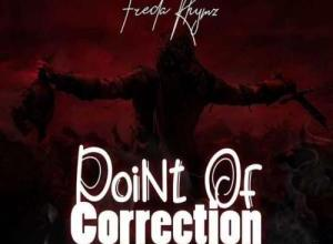 Freda Rhymz - Point Of Correction Mp3 Download