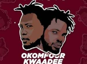Fameye - Okomfour Kwaadee Mp3 Audio Download
