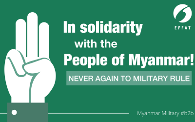 EFFAT expresses firm opposition to the military coup in Myanmar