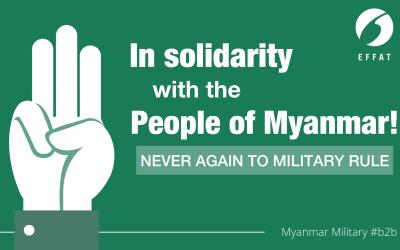 EFFAT spricht sich entschieden gegen den Militärputsch in Myanmar aus