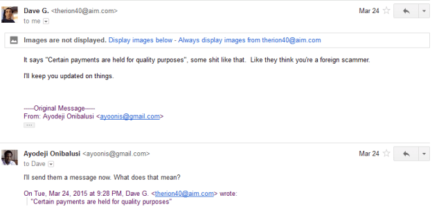 Discussion followed via email 3 (foreign scammer wtf - is he racist)