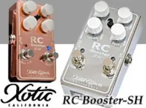 【サウンドハウス】XOTICのコラボペダルRC Booster-SH Copper入荷!限定モデル!