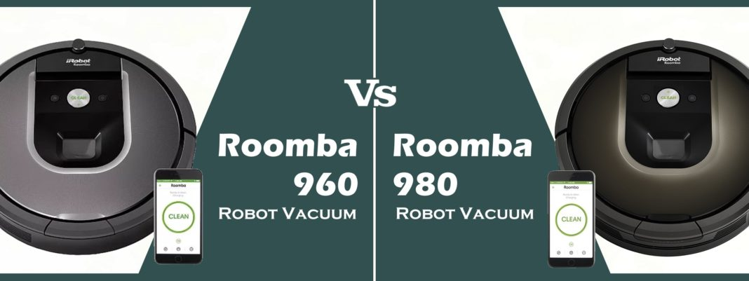 The Roomba 960 vs. the 980