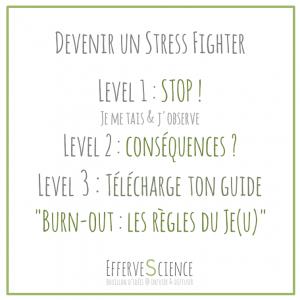 Devenir un Stress FIghter-conscience