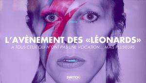 Switch Collective, Léornards