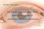 Les personnes aux yeux bleus sont plus sujettes à certaines affections oculaires