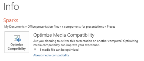 Presentation tip - Optimize Media Compatibility