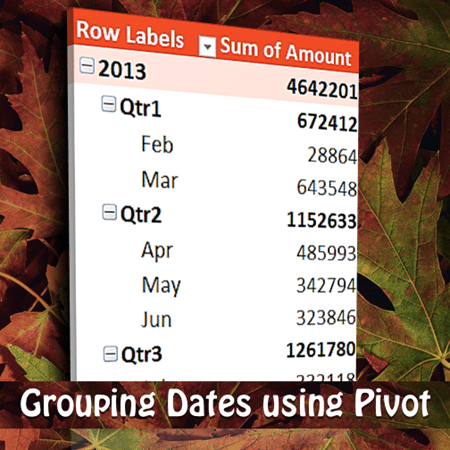 grouping dates using Pivot Table
