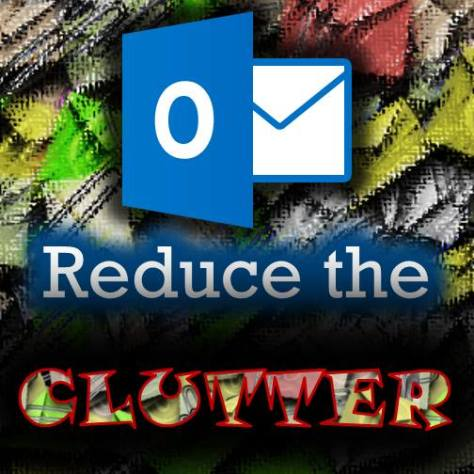 Outlook clutter