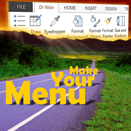 how to customize Office menus - change all the menus in office - Dr. Nitin Paranjape