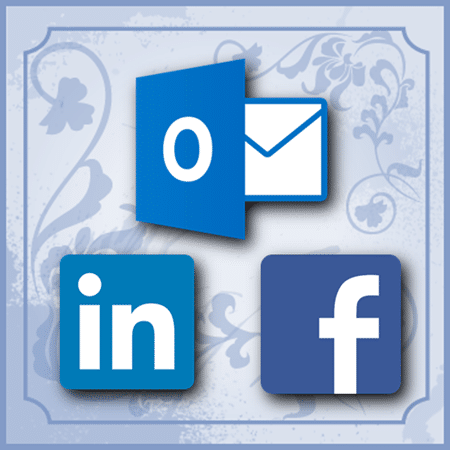Outlook works with Linkedin and  Facebook