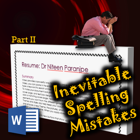 how to hide false spelling mistakes - Dr. Nitin Paranjape