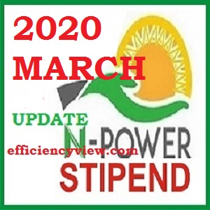 Latest News for March 2020 Npower Stipends Payment for Beneficiaries