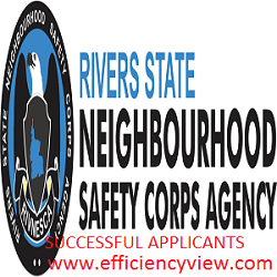 Rivers State Neighbourhood Safety Corps Agency Shortlisted Candidates 2020