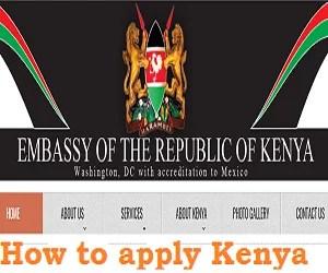 How to apply and download Kenya Visa Application Form online