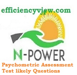 Npower Batch A and B Psychometric Assessment Test likely asked Questions