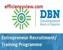 Development Bank of Nigeria Entrepreneur Recruitment/ Training Programme