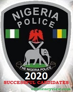 Nigerian Police Force Recruitment List of Shortlisted Candidates for Screening out 2020 Latest news