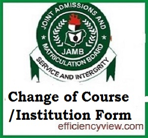 JAMB Change of Course/Institution Form is ongoing 2020/2021